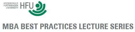 """Die HFU Business School der Hochschule Furtwangen lädt zum ersten Vortrag in der Executive MBA """"Best Practices"""" Reihe"""